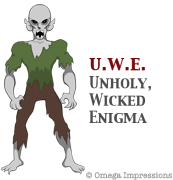 Unholy, Wicked Enigma